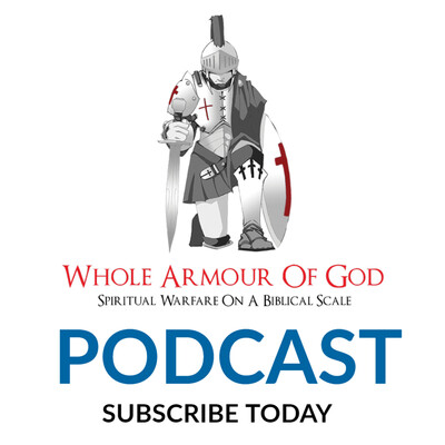 Whole Armour Of God Podcast