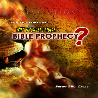 Why Should I Study Bible Prophecy? - Audio