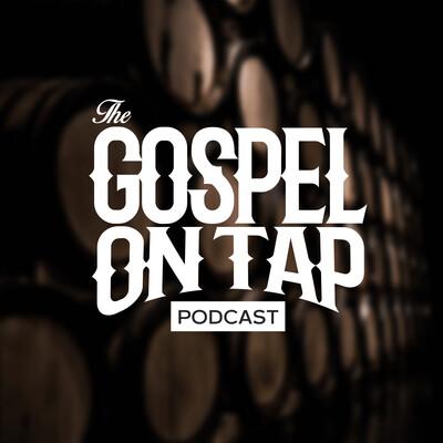Gospel on Tap