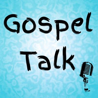 Gospel Talk