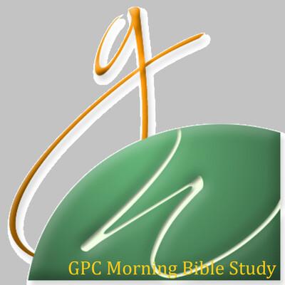 GPC Morning Bible Study
