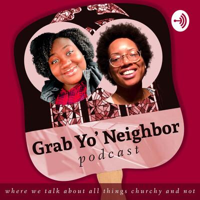 Grab Yo' Neighbor