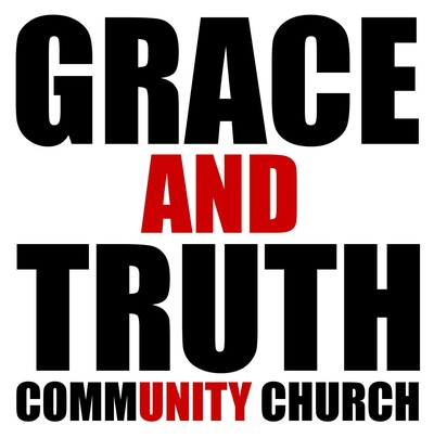 Grace and Truth Community Church » Podcast