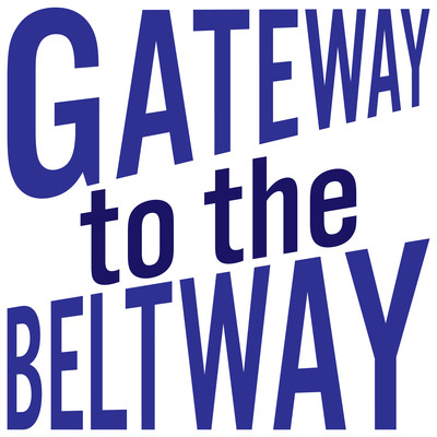Gateway to the Beltway