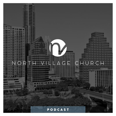 North Village Church Podcast 412578