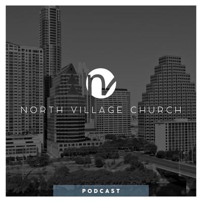 North Village Church Podcast 412578
