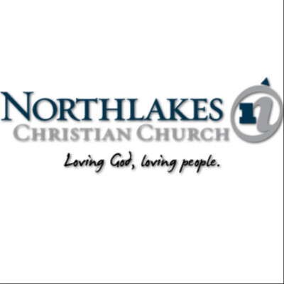 Northlakes Christian Church Message