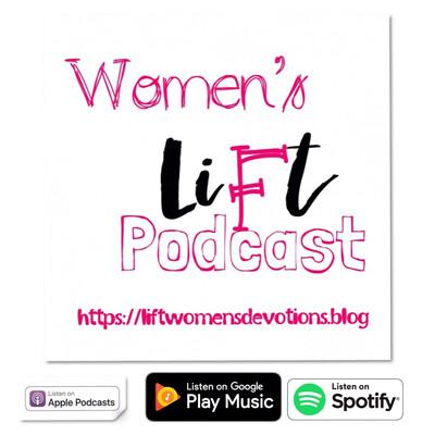 Lift Womens Podcast