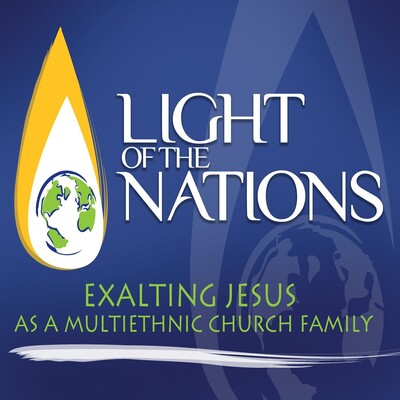 Light of the Nations' Foursquare Church in Denver Podcast