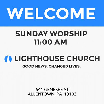 Lighthouse BFC – Multi-Cultural Church in Allentown