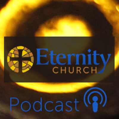 Eternity Church PodCast