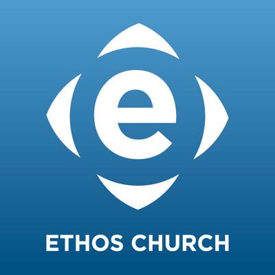 Ethos Church Video Podcast