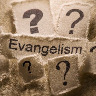 EVANGELISM - Opportunities Abound