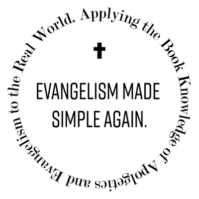 Evangelism Made Simple Again Podcast