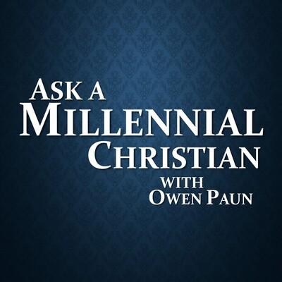 Ask a Millennial Christian