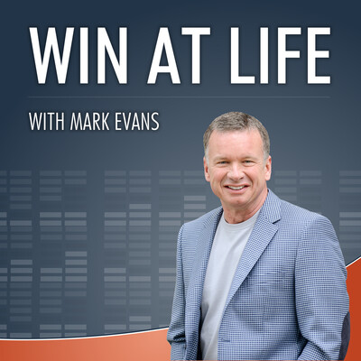 Win at Life - With Mark Evans