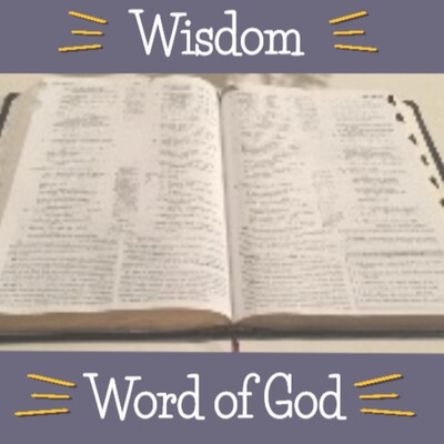 Wisdom from the Word of God