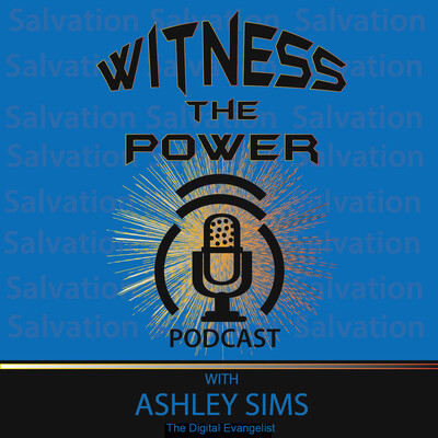 Witness The Power Podcast