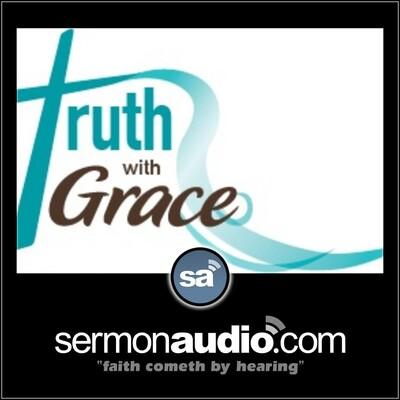 Grace Baptist Church - Truth with Grace