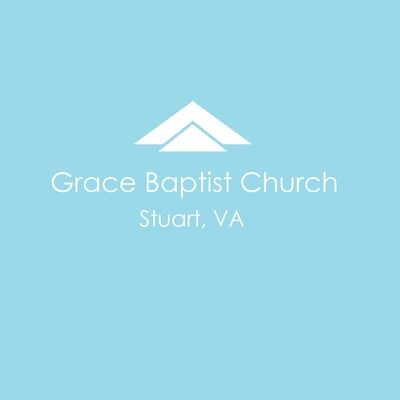 Grace Baptist Church of Stuart, VA