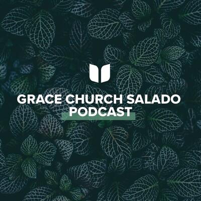 Grace Church Salado | Sermons