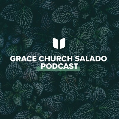 Grace Church Salado   Sermons