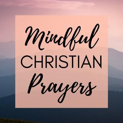 Mindful Christian Prayers