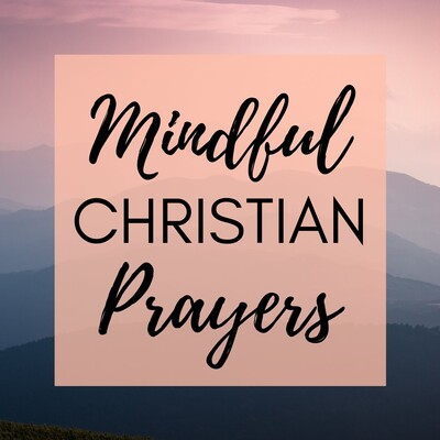 Mindful Christian Prayers
