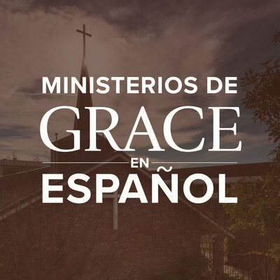 Ministerios de Grace en Español Podcast