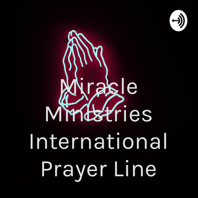 Miracle Ministries International Prayer Line