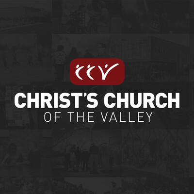 CCV Audio Messages (Christ's Church of the Valley)