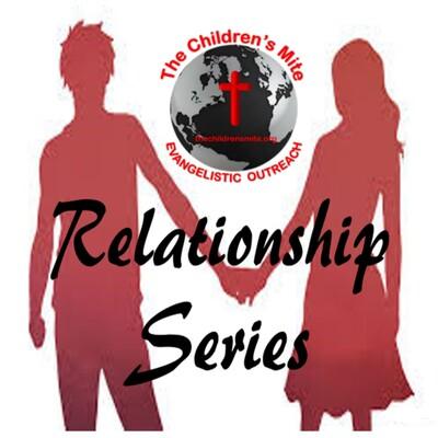 Relationship Series - Audio Podcast