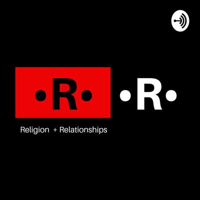 Religion & Relationships