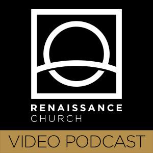 Renaissance Church Weekend Messages - Video