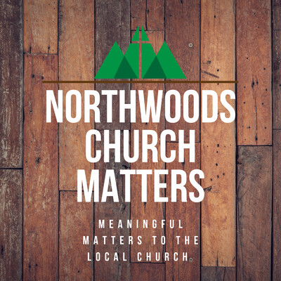 NorthWoods Church Matters