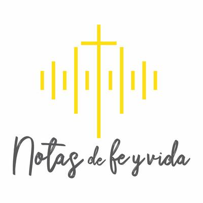 Notas de fe y vida