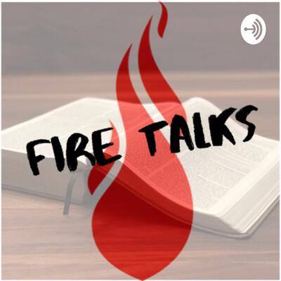 Fire Talks