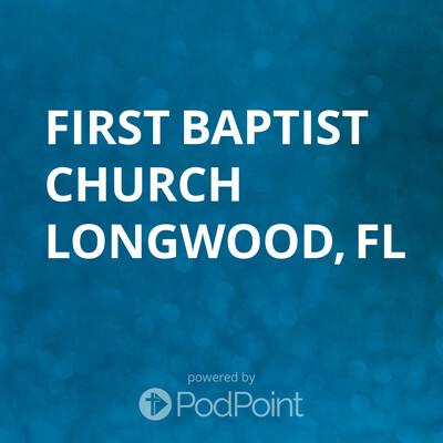 First Baptist Church Longwood, FL