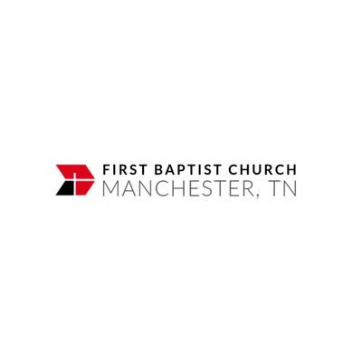 First Baptist Church Manchester TN
