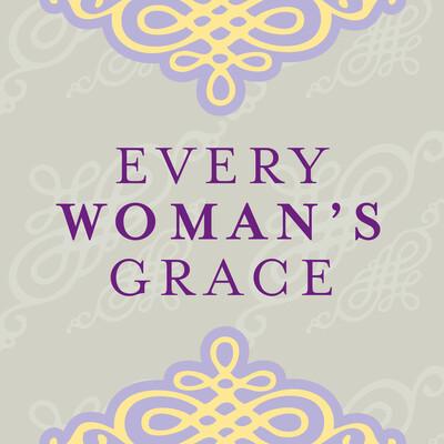 Every Woman's Grace Sermon Podcast