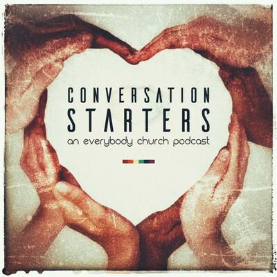 Everybody Church Conversation Starters