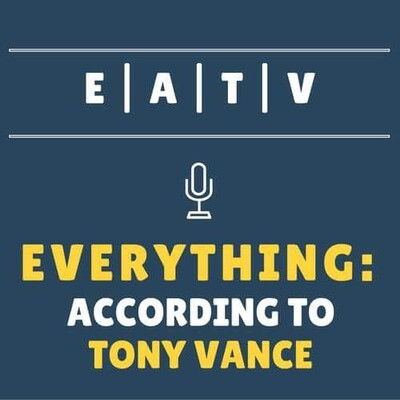 Everything according to Tony Vance