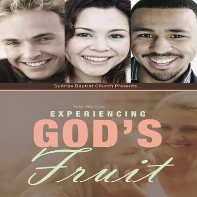 Experiencing God's Fruit - Audio