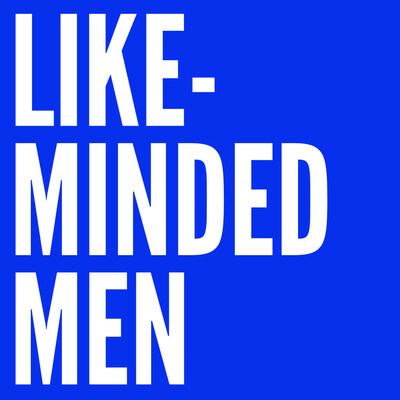 Like-Minded Men