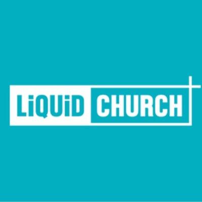 Liquid Church Podcasts