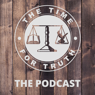 The Time For Truth Weekly Sermons (Audio)