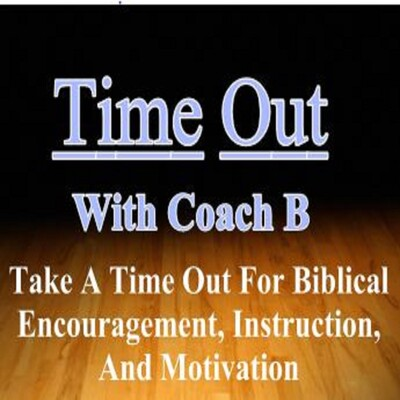 Time Out With Coach B