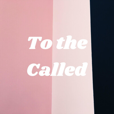 To the Called