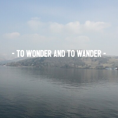To Wonder and To Wander