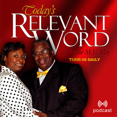 Today's Relevant Word Podcast